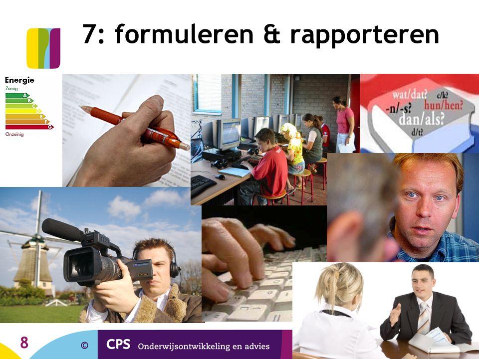 8 7: formuleren & rapporteren