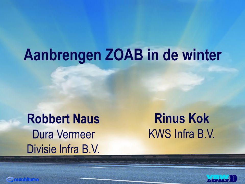 Aanbrengen ZOAB in de winter Robbert Naus Dura Vermeer Divisie Infra B.V. Rinus Kok KWS Infra B.V.