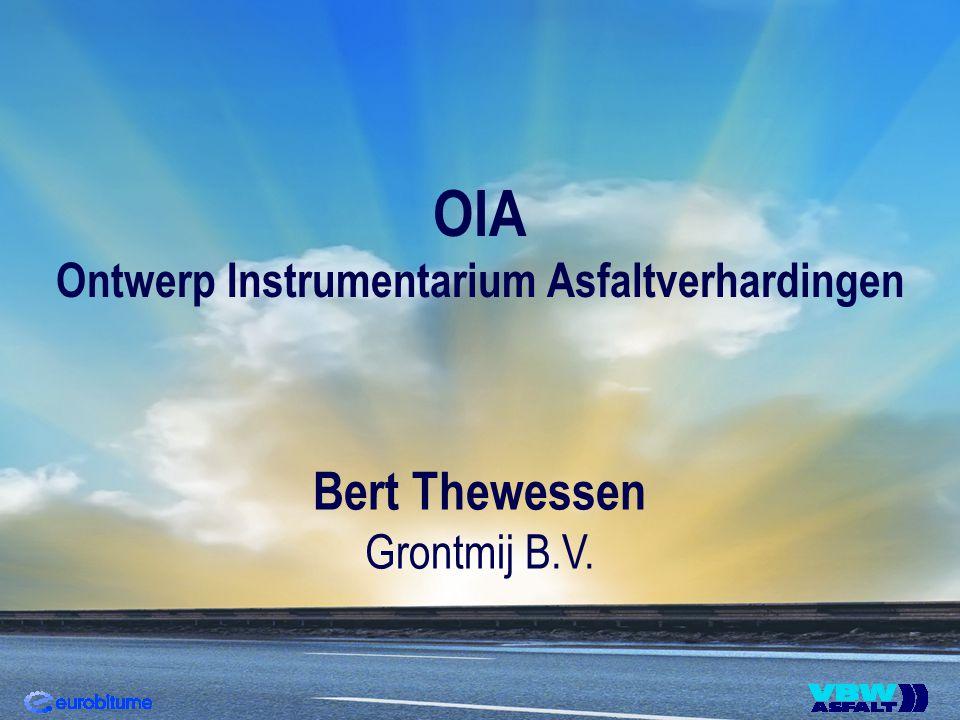 OIA Ontwerp Instrumentarium Asfaltverhardingen Bert Thewessen Grontmij B.V.