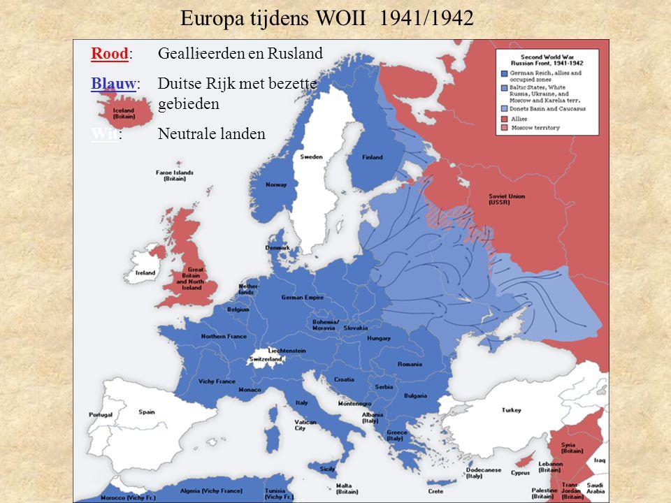 Europa tijdens WOII 1941/1942 Rood: Geallieerden en Rusland Blauw: Duitse Rijk met bezette gebieden Wit:Neutrale landen