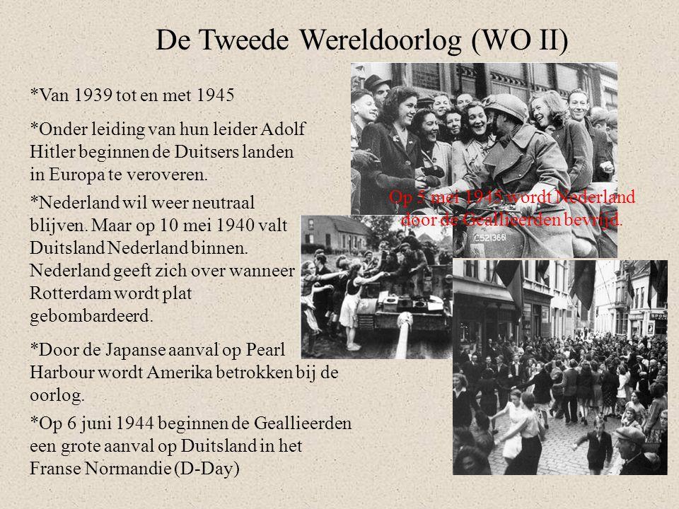 De Tweede Wereldoorlog (WO II) *Van 1939 tot en met 1945 *Onder leiding van hun leider Adolf Hitler beginnen de Duitsers landen in Europa te veroveren