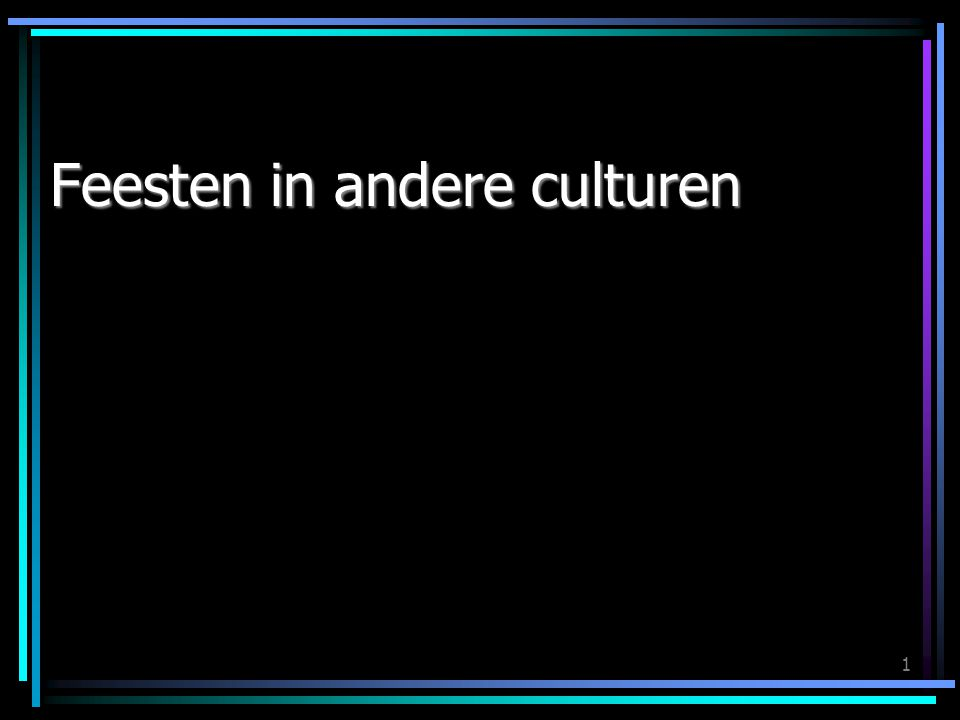 1 Feesten in andere culturen