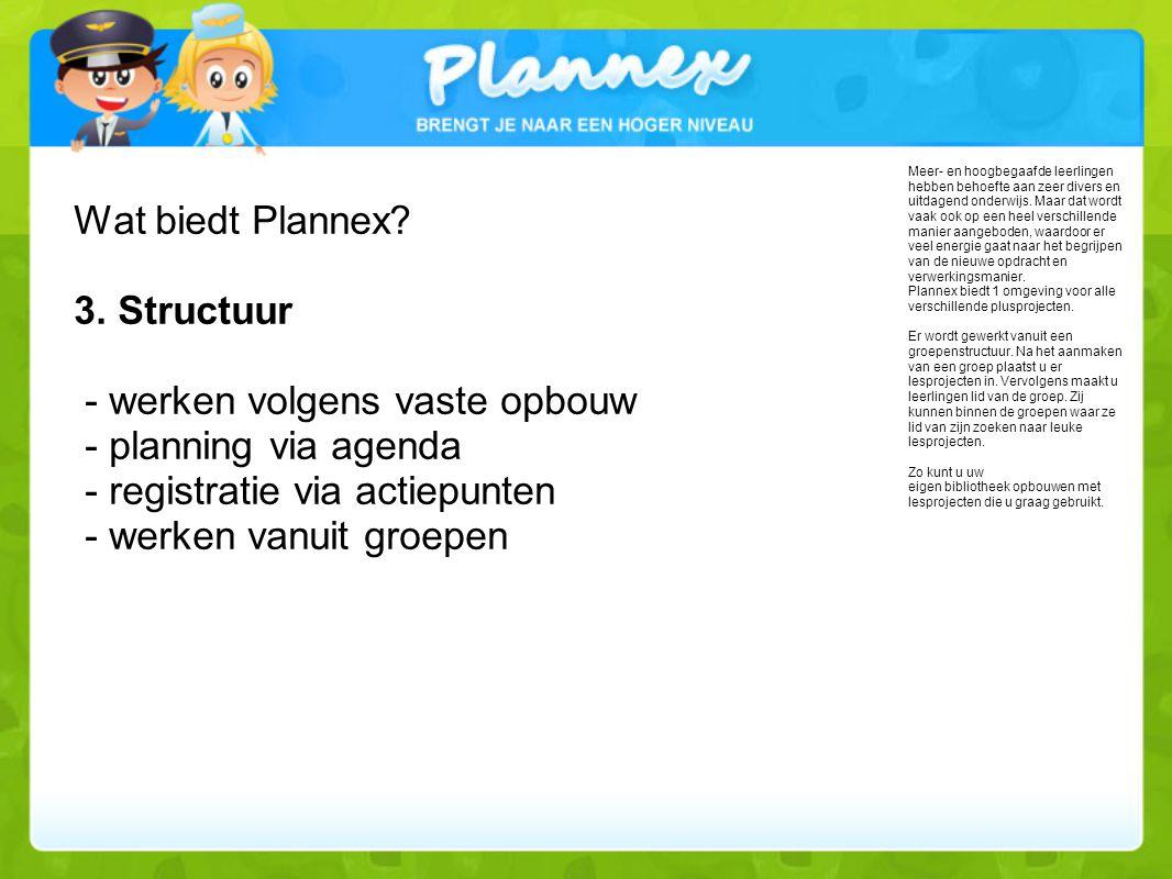 Wat biedt Plannex.3.