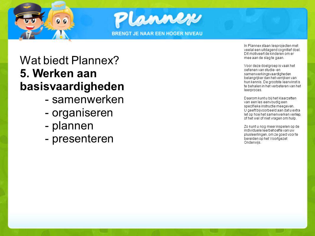 Wat biedt Plannex.5.