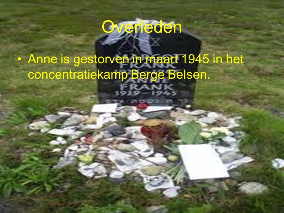 Verraden Anne Frank werd na ongeveer 2 tot 3 jaar verraden en naar het concentratie kamp Berge Belsen in Polen gebracht.