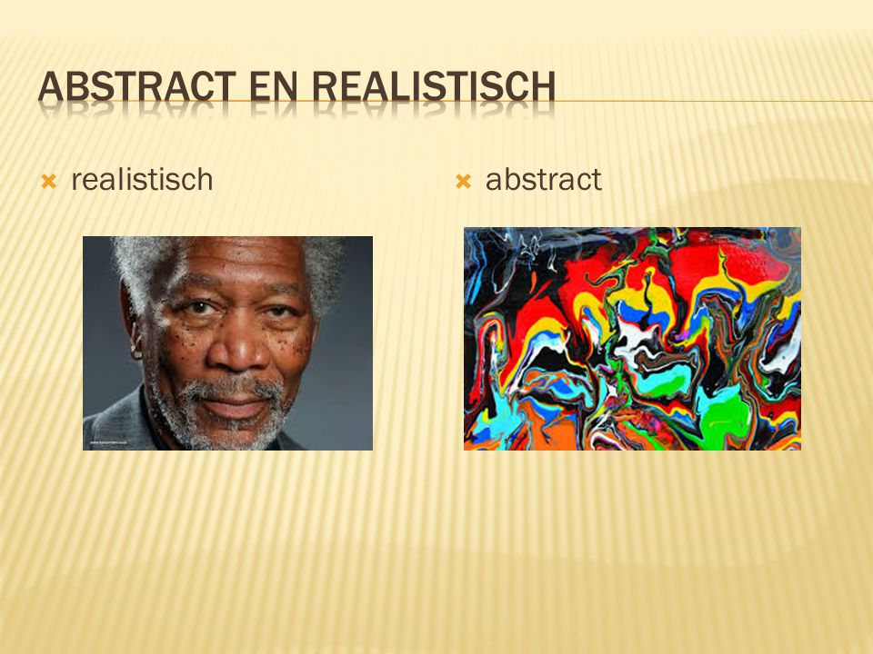  realistisch  abstract