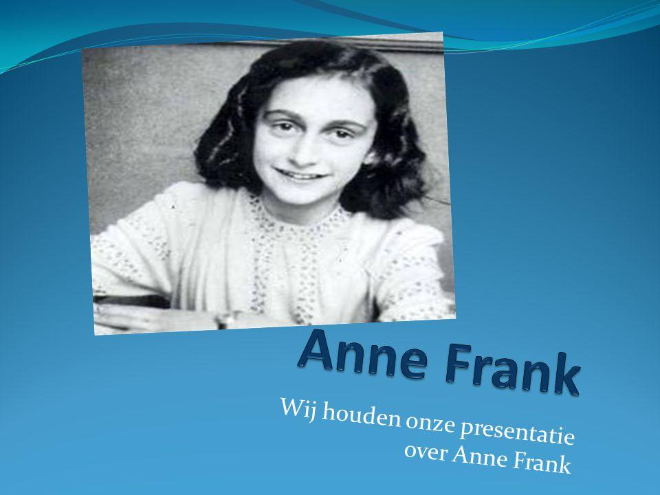 Wij houden onze presentatie over Anne Frank