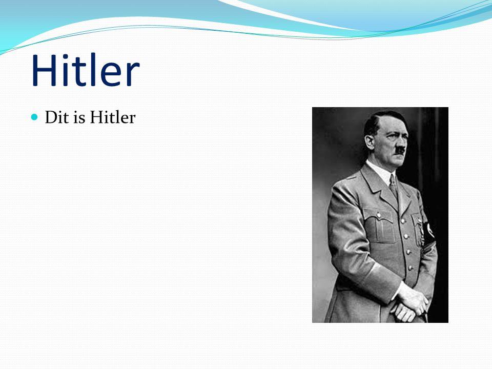 Hitler Dit is Hitler