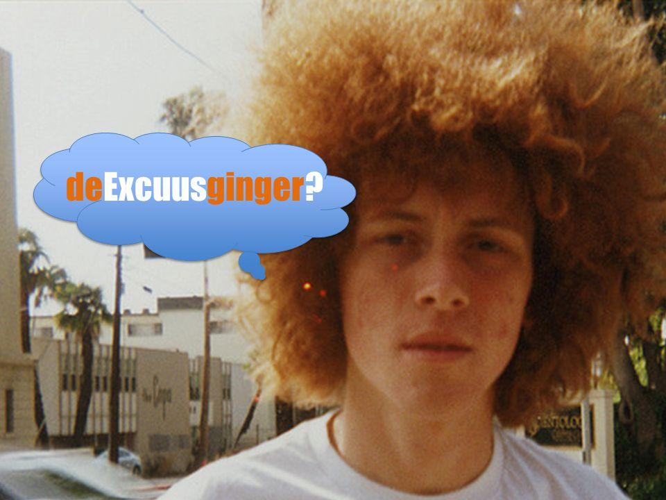 deExcuusginger?