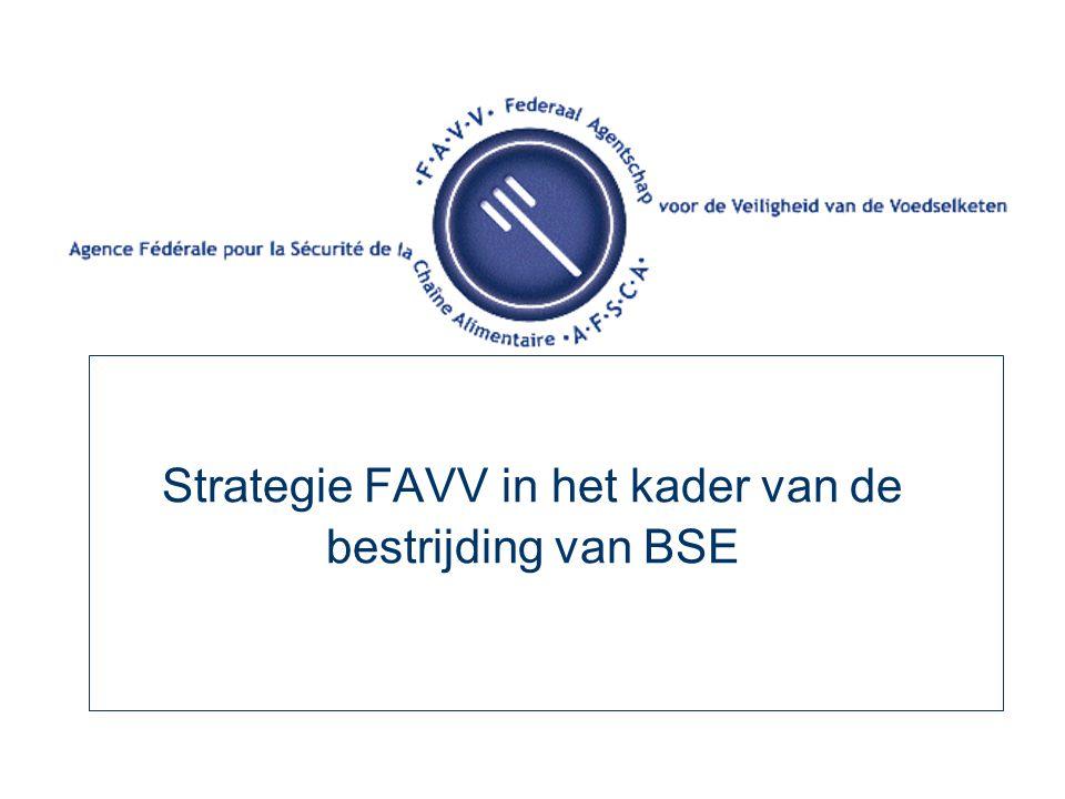 Strategie FAVV in het kader van de bestrijding van BSE