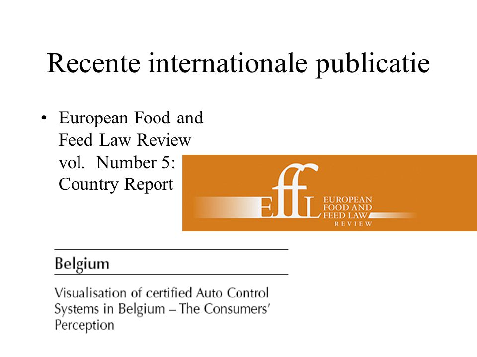 Recente internationale publicatie European Food and Feed Law Review vol. Number 5: Country Report