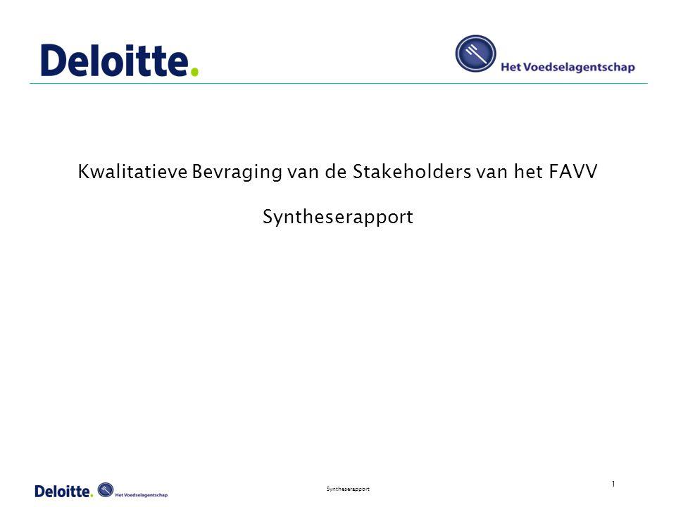 1 Syntheserapport Kwalitatieve Bevraging van de Stakeholders van het FAVV Syntheserapport