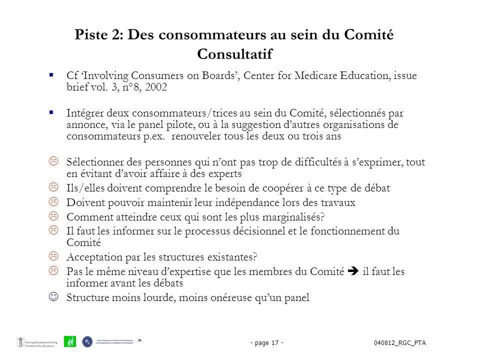 040812_RGC_PTA- page 17 - Piste 2: Des consommateurs au sein du Comité Consultatif  Cf 'Involving Consumers on Boards', Center for Medicare Education