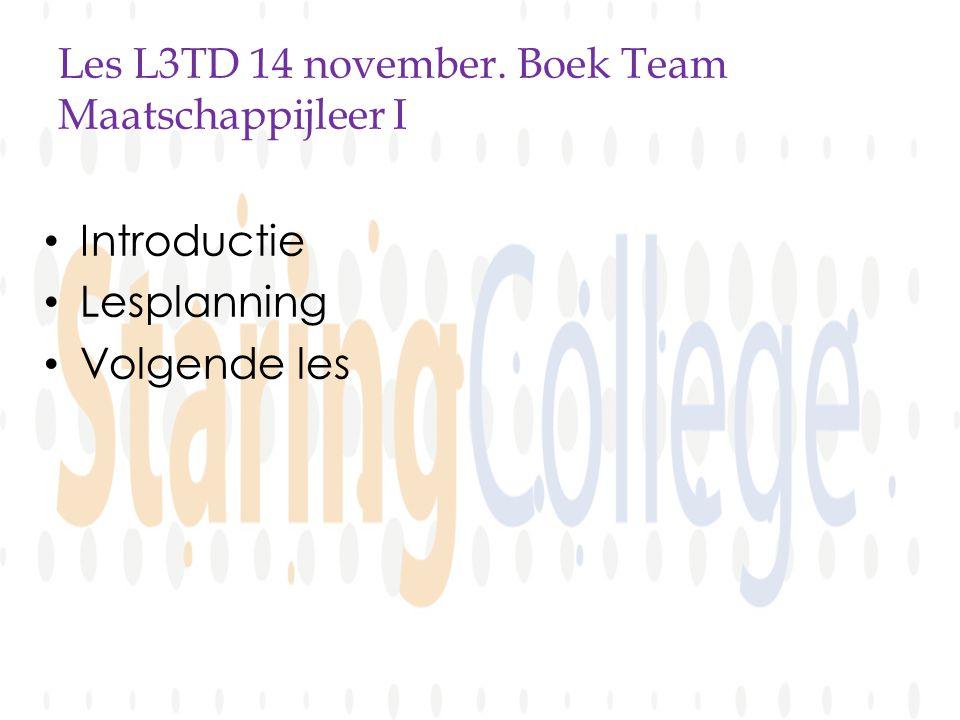 Les L3TD 14 november. Boek Team Maatschappijleer I Introductie Lesplanning Volgende les
