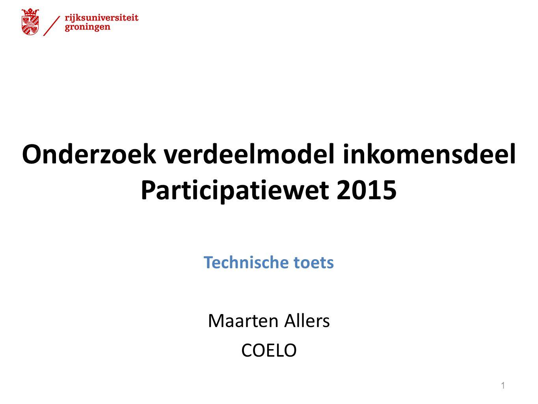 Technische toets Via dialoog met onderzoekers Verwerkt in eindrapporten Deze presentatie: focus op hoe goed verklaart het model de bijstandslasten.