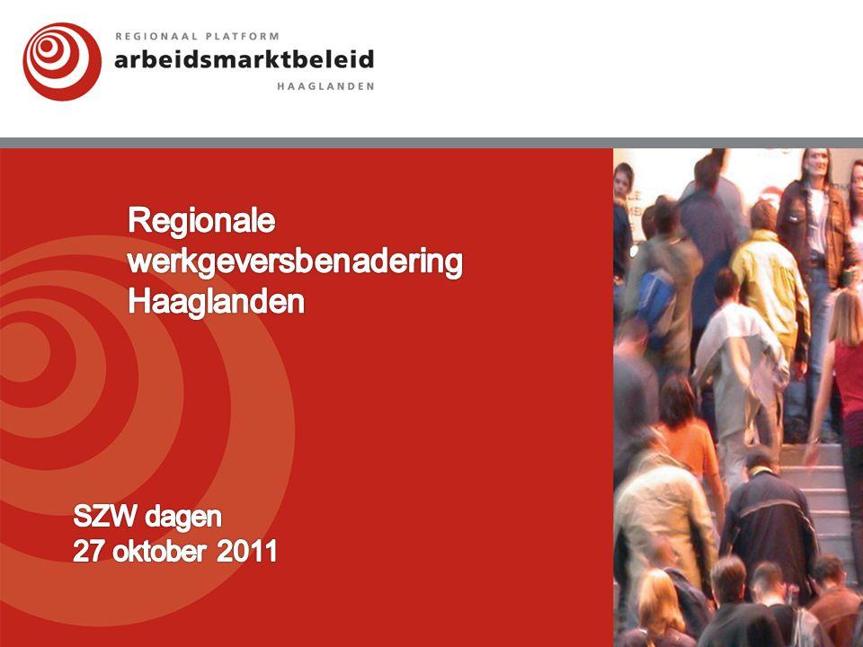 Regio Haaglanden 10 Gemeenten UWV Bijna 1 miljoen inwoners Bijna 30.000 bedrijven Ruim 33.000 Niet werkende werkzoekenden 2