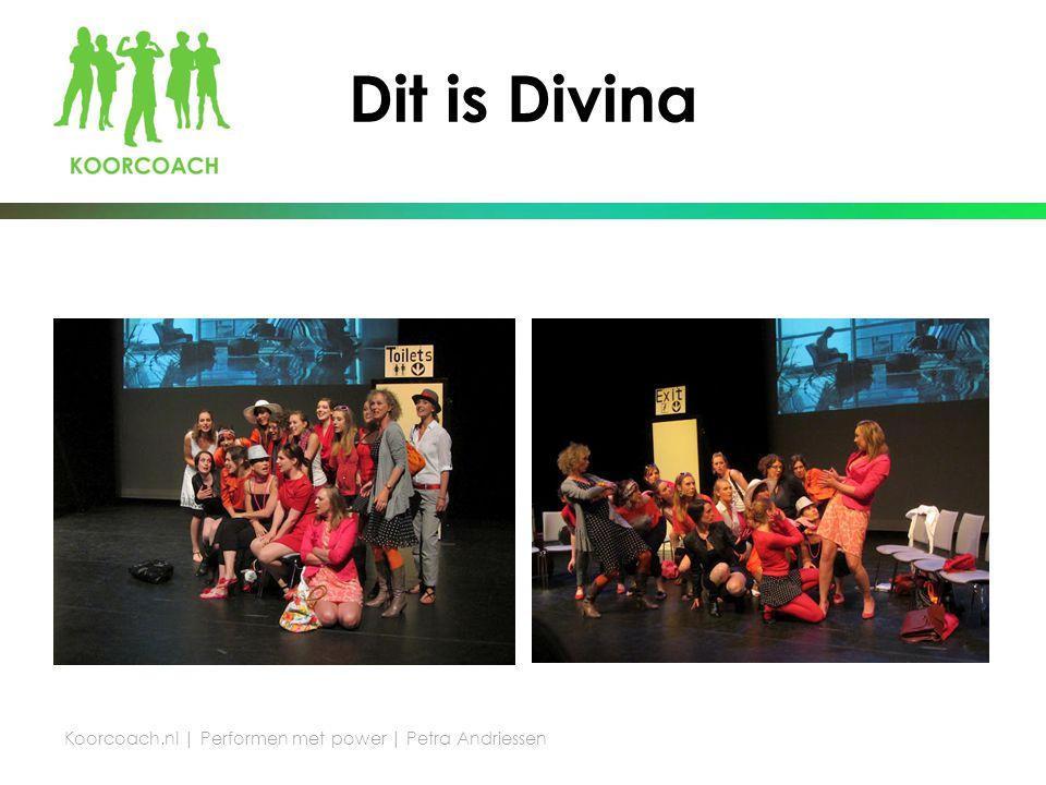 Dit is Divina Koorcoach.nl | Performen met power | Petra Andriessen