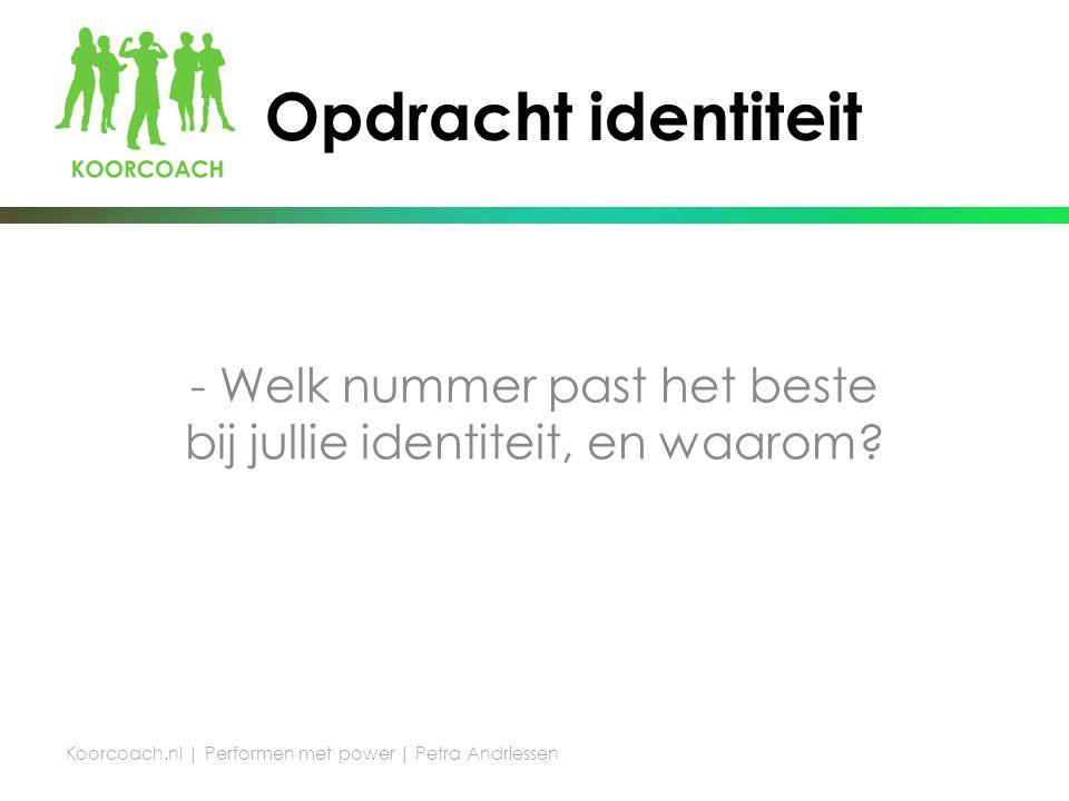 Opdracht identiteit - Welk nummer past het beste bij jullie identiteit, en waarom.
