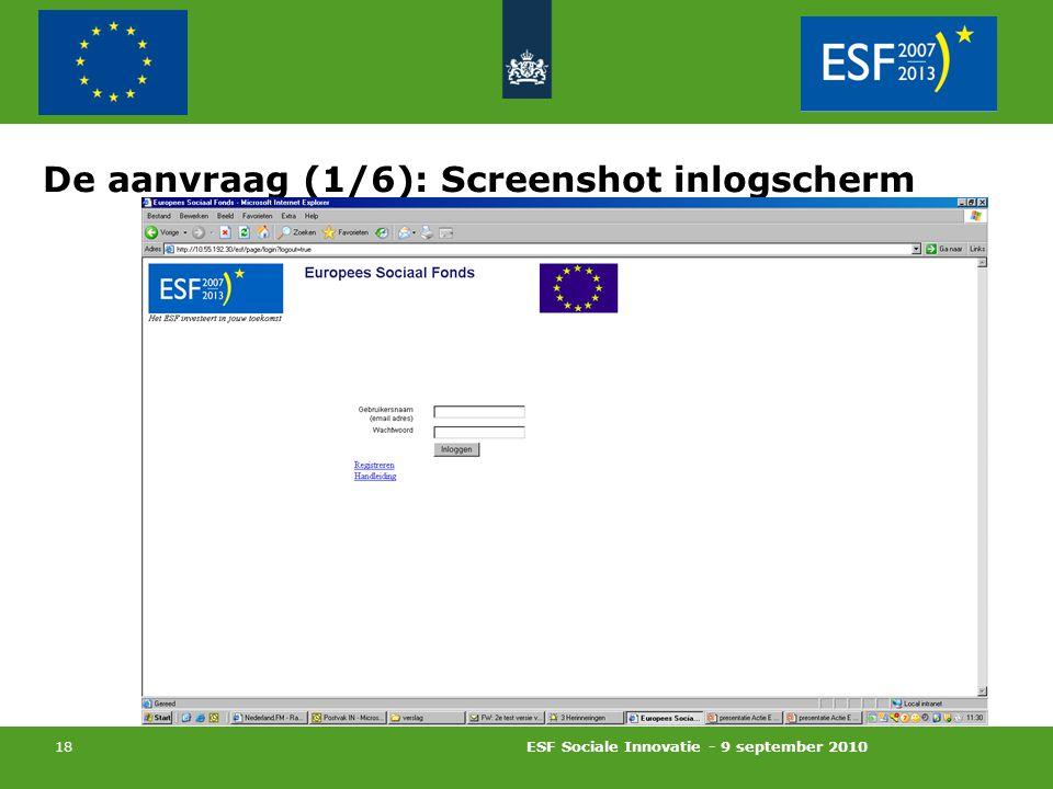 ESF Sociale Innovatie - 9 september 2010 18 De aanvraag (1/6): Screenshot inlogscherm