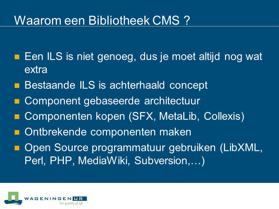 Waarom een Bibliotheek CMS .