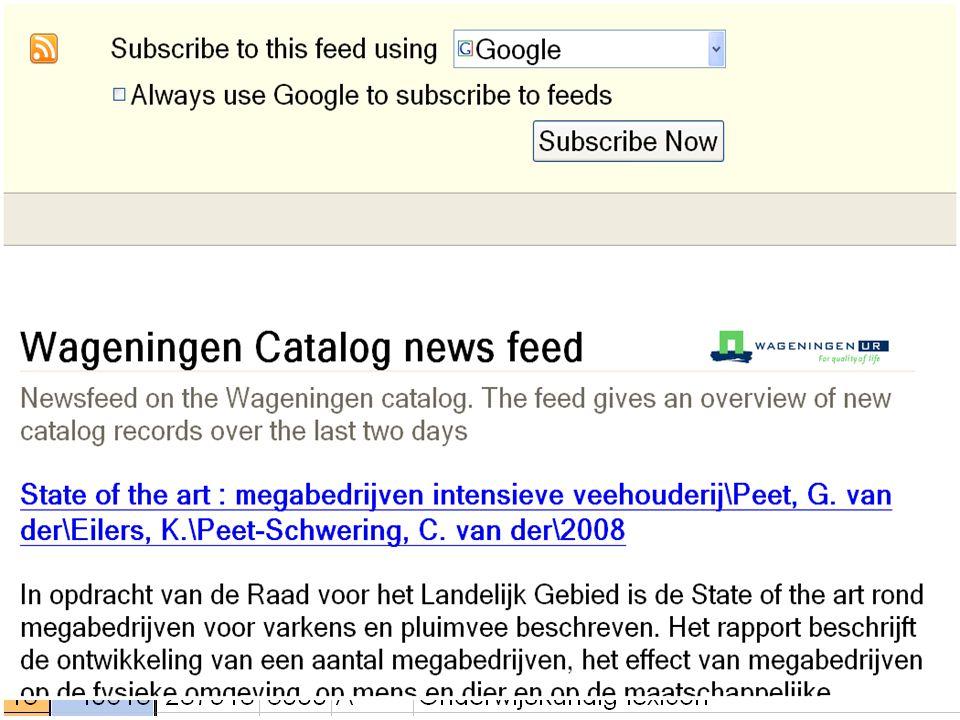 Alles is een URL http://library.wur.nl/WebQuery/ lener/xml/26310 lener/verleng/26310 abon/xml?leverancier-isn=8000 abon/abonnement.csv?leverancier-isn=8000 catalog/xml?classificatie/@cd=2007-11-21T*,2007-11- 20T*,2007-11-19T* catalog/rss