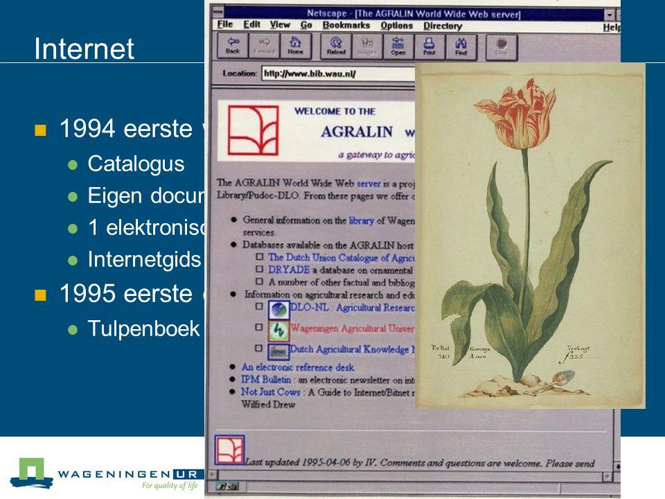 Internet 1994 eerste website - AGRALIN Catalogus Eigen documentatiebestanden 1 elektronisch tijdschrift Internetgids 1995 eerste e-book Tulpenboek uit 1637
