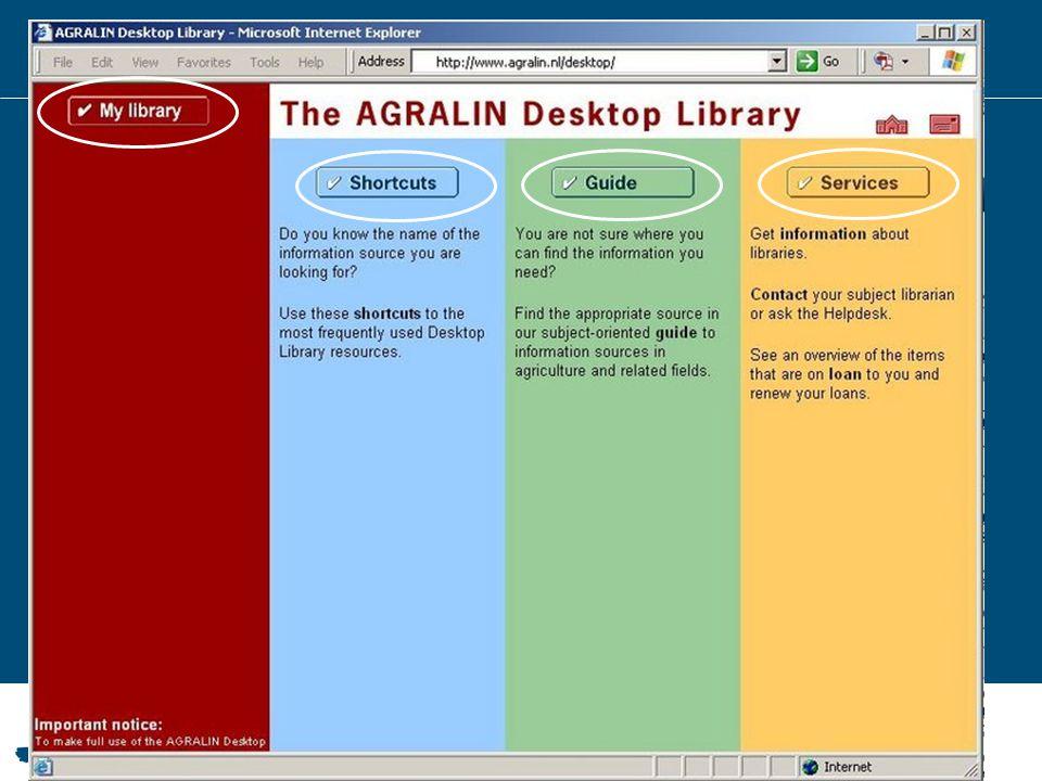 2003 – Wageningen Desktop Library Meer gericht op Wageningen UR Naam AGRALIN verdwijnt Portals per vakgebied