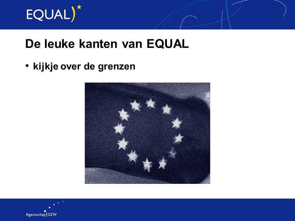 De leuke kanten van EQUAL kijkje over de grenzen