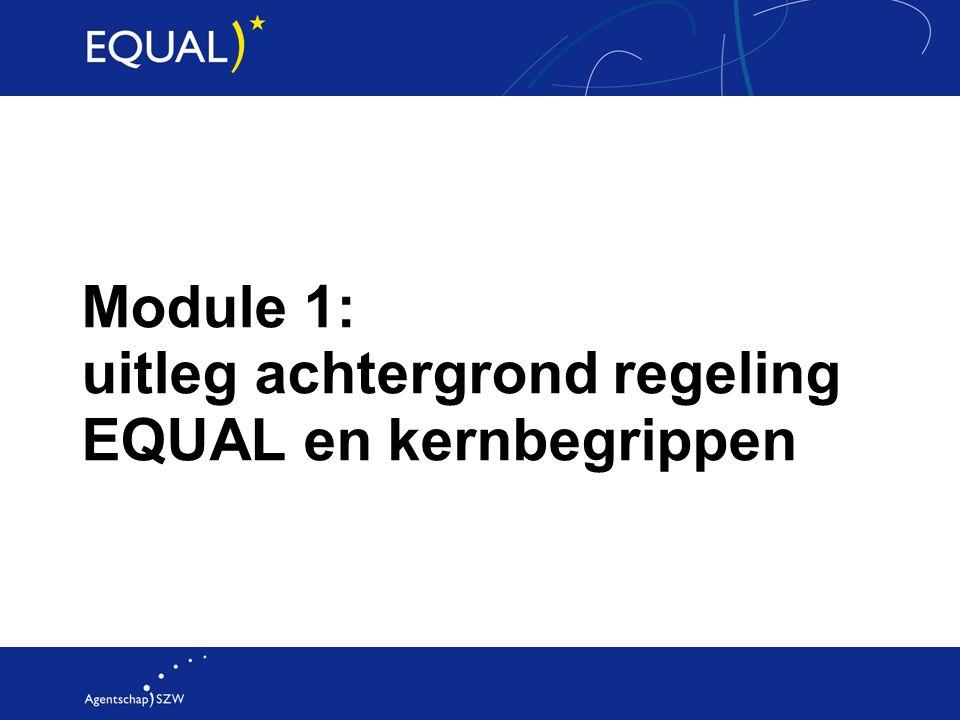 Module 1: uitleg achtergrond regeling EQUAL en kernbegrippen