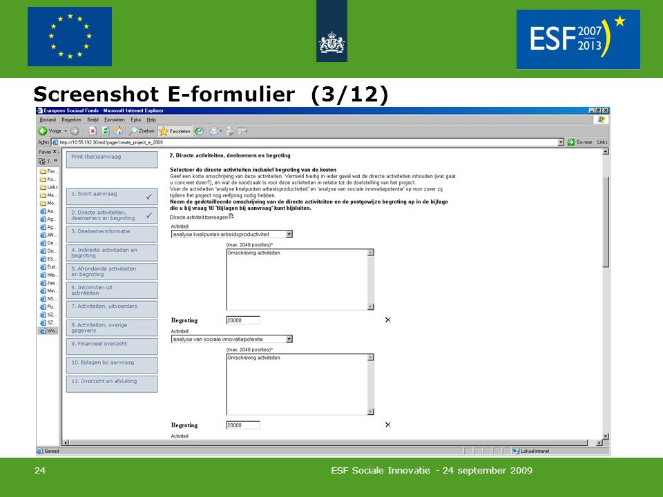 ESF Sociale Innovatie - 24 september 2009 24 Screenshot E-formulier (3/12)