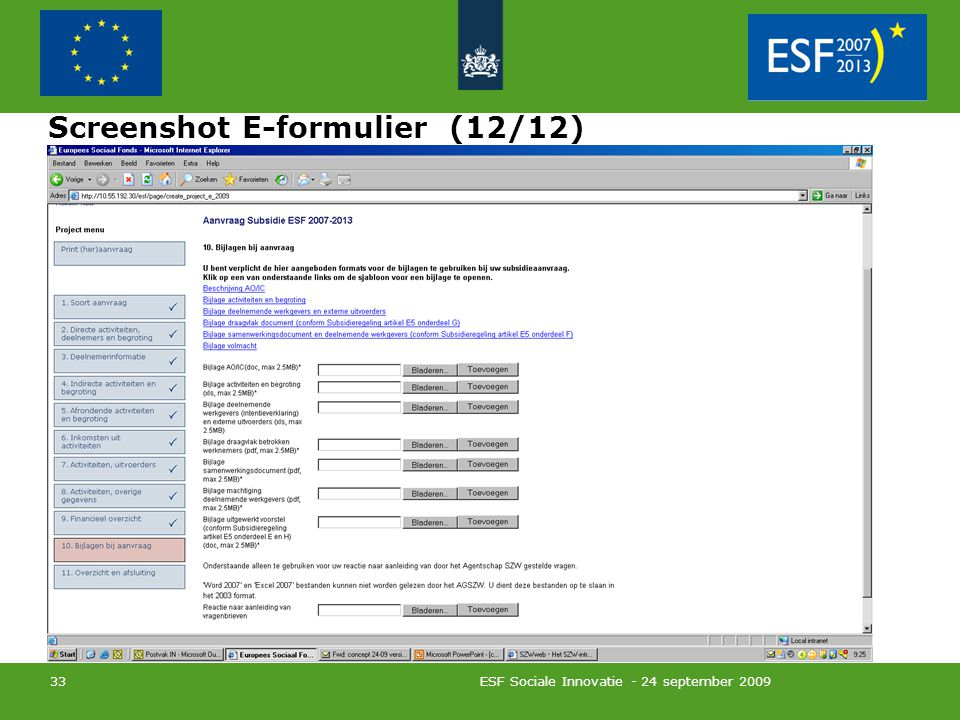 ESF Sociale Innovatie - 24 september 2009 33 Screenshot E-formulier (12/12)