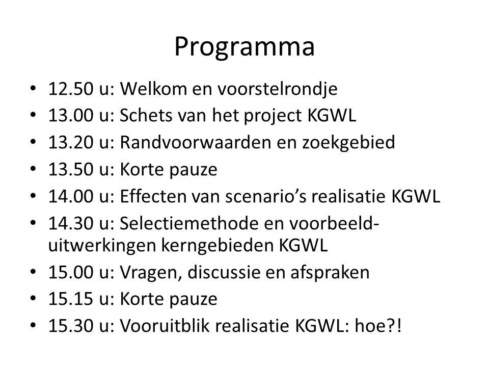 Programma 12.50 u: Welkom en voorstelrondje 13.00 u: Schets van het project KGWL 13.20 u: Randvoorwaarden en zoekgebied 13.50 u: Korte pauze 14.00 u: