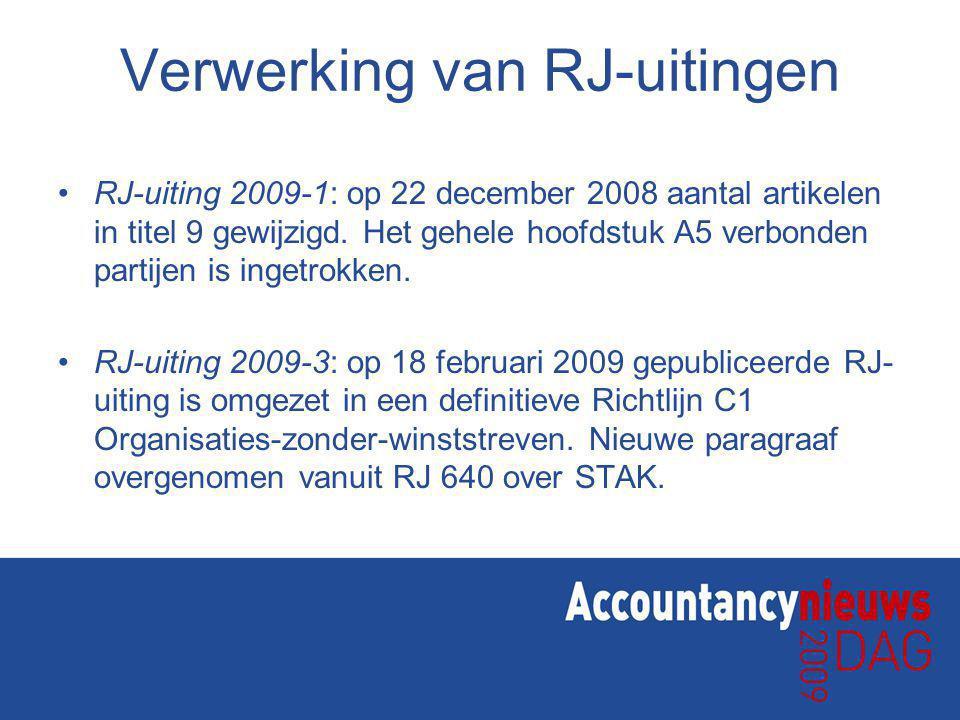 Verwerking van RJ-uitingen RJ-uiting 2009-1: op 22 december 2008 aantal artikelen in titel 9 gewijzigd.