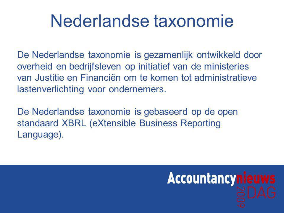 Nederlandse taxonomie De Nederlandse taxonomie is gezamenlijk ontwikkeld door overheid en bedrijfsleven op initiatief van de ministeries van Justitie en Financiën om te komen tot administratieve lastenverlichting voor ondernemers.