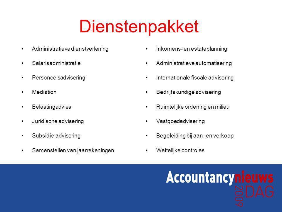 Dienstenpakket Administratieve dienstverlening Salarisadministratie Personeelsadvisering Mediation Belastingadvies Juridische advisering Subsidie-advi