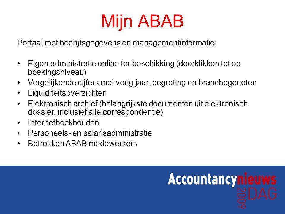 Portaal met bedrijfsgegevens en managementinformatie: Eigen administratie online ter beschikking (doorklikken tot op boekingsniveau) Vergelijkende cij