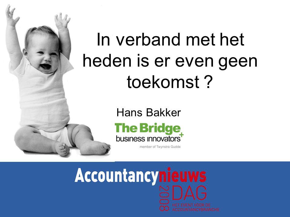 Hans Bakker In verband met het heden is er even geen toekomst