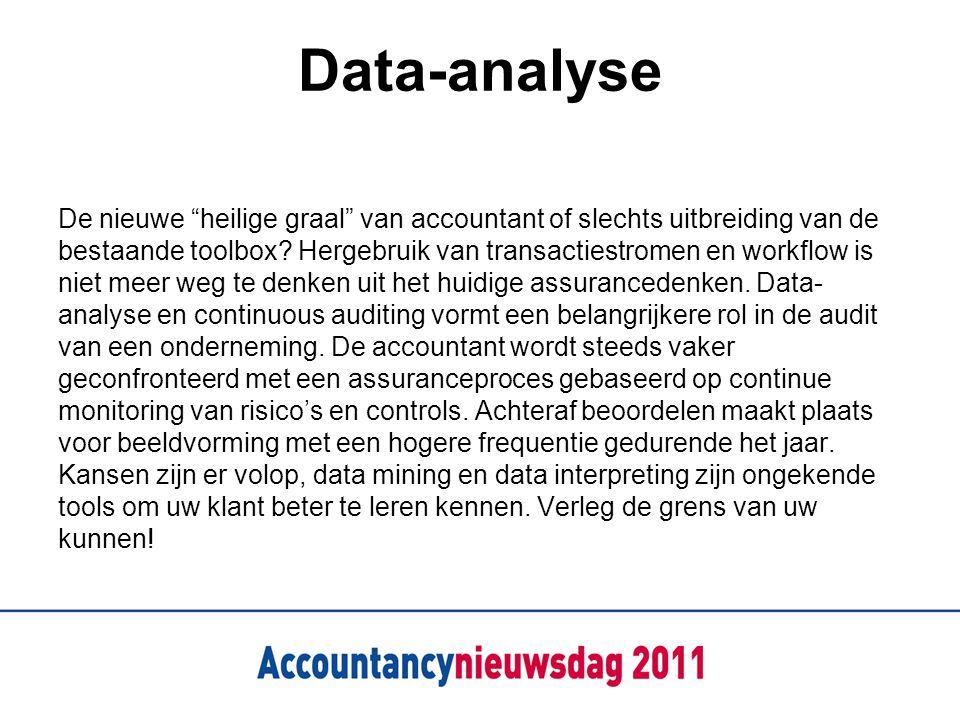 """Data-analyse De nieuwe """"heilige graal"""" van accountant of slechts uitbreiding van de bestaande toolbox? Hergebruik van transactiestromen en workflow is"""