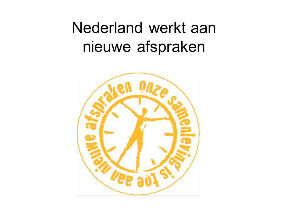 Nederland werkt aan nieuwe afspraken