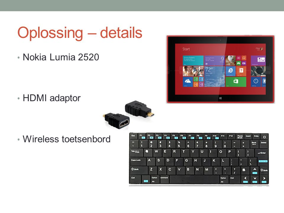 Oplossing – details Nokia Lumia 2520 HDMI adaptor Wireless toetsenbord