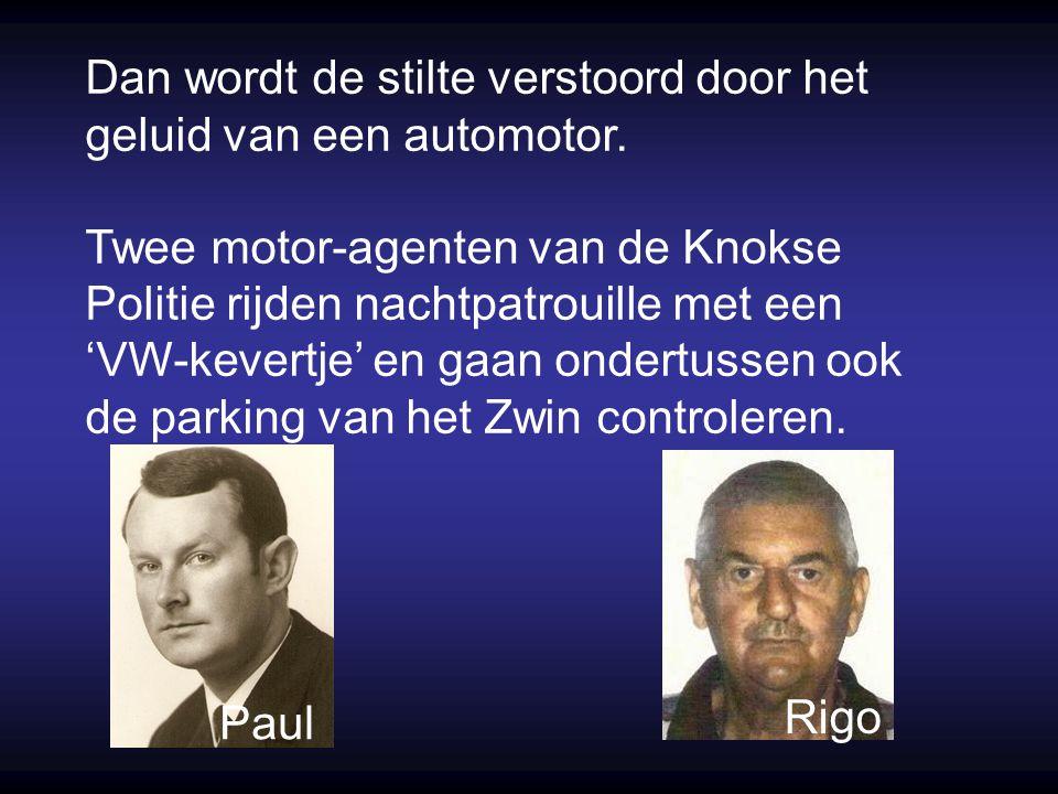 Knokke, 3 mei 1971, even na middernacht. Nergens is het zo donker als in het Zwin, dat toch een paar kilometer van de bewoonde wereld is verwijderd. D