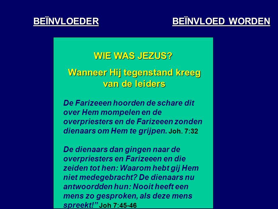 BEÏNVLOEDER WIE WAS JEZUS.