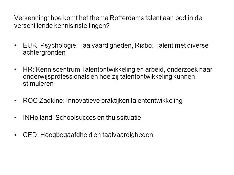 Verkenning: hoe komt het thema Rotterdams talent aan bod in de verschillende kennisinstellingen? EUR, Psychologie: Taalvaardigheden, Risbo: Talent met
