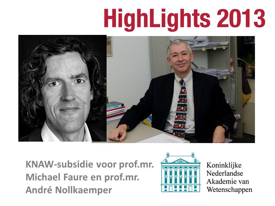 KNAW-subsidie voor prof.mr. Michael Faure en prof.mr. André Nollkaemper