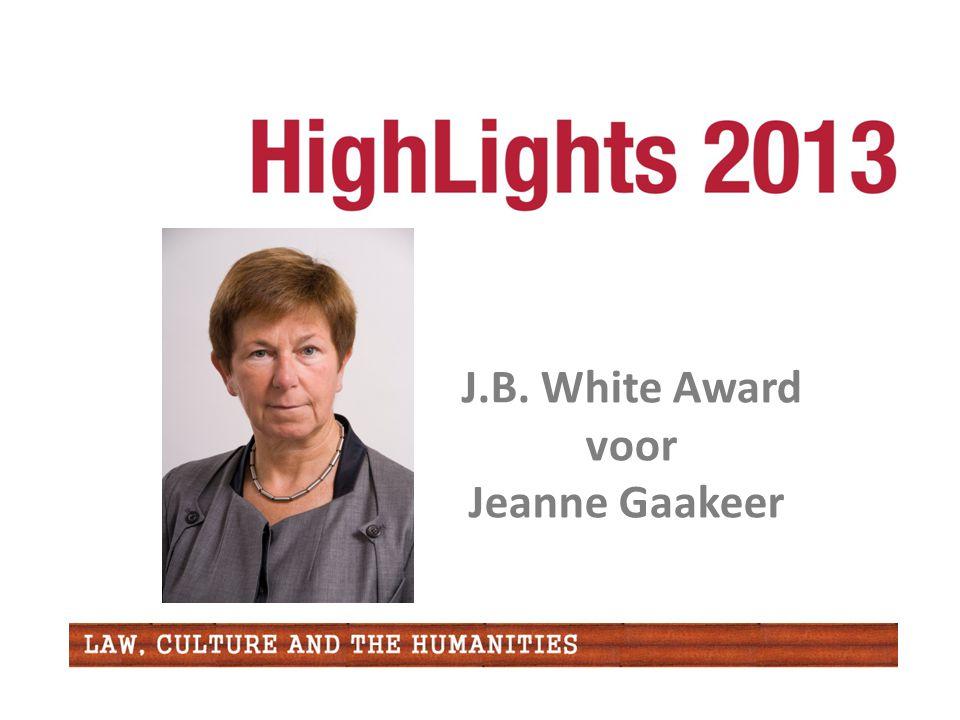 J.B. White Award voor Jeanne Gaakeer