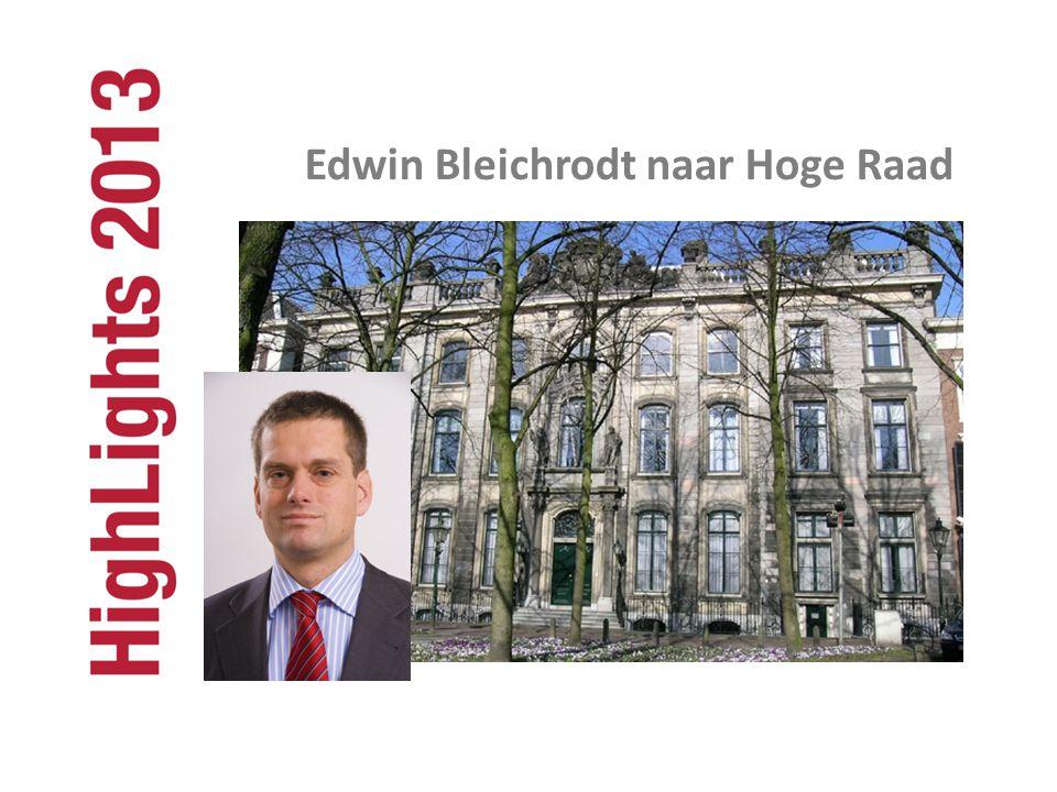Edwin Bleichrodt naar Hoge Raad