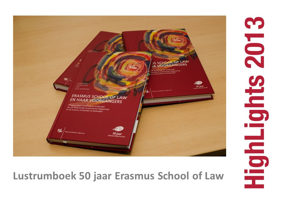 Lustrumboek 50 jaar Erasmus School of Law