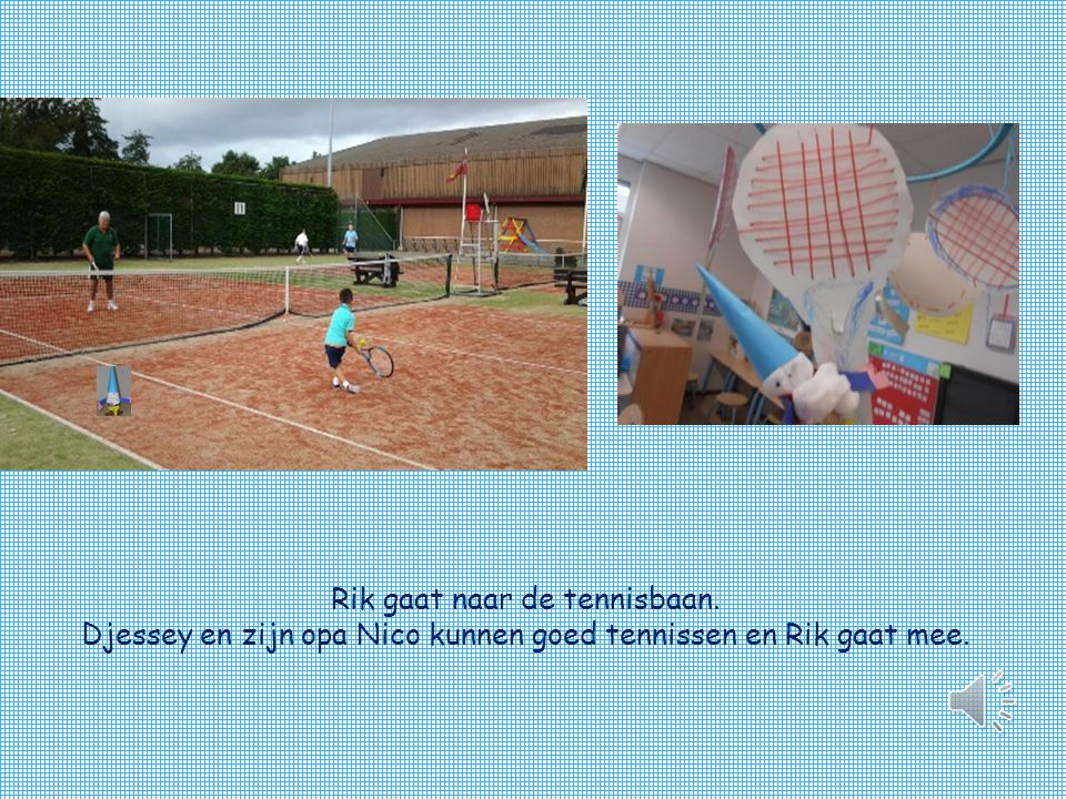 Rik gaat naar de tennisbaan. Djessey en zijn opa Nico kunnen goed tennissen en Rik gaat mee.