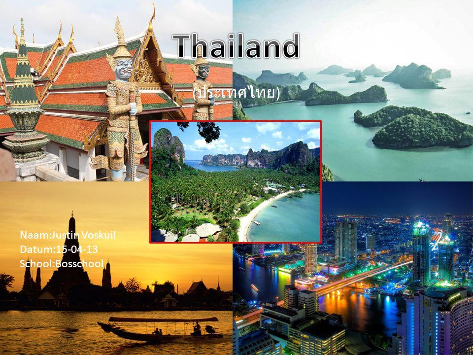Naam:Justin Voskuil Datum:15-04-13 School:Bosschool ( ประเทศไทย )