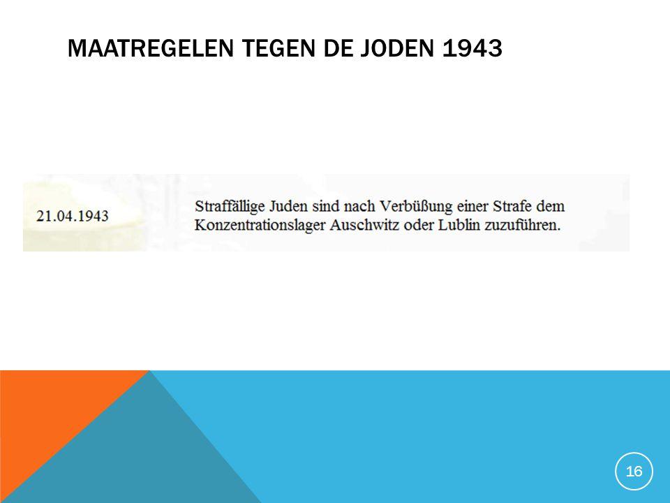 MAATREGELEN TEGEN DE JODEN 1943 16